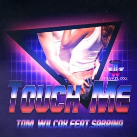TOM WILCOX FEAT. SABRINA - TOUCH ME